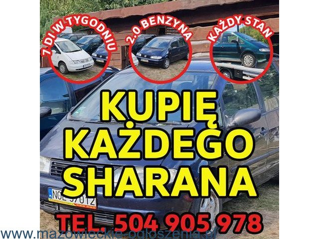 Skup VW Sharan, Każdy Kupię Sharana 2.0 Benzyna / Kupię Toyote,Kaczka,Atos,VW Golf 1.8